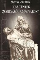 Matuska Márton: Hová tűntek Zsablyáról a magyarok?